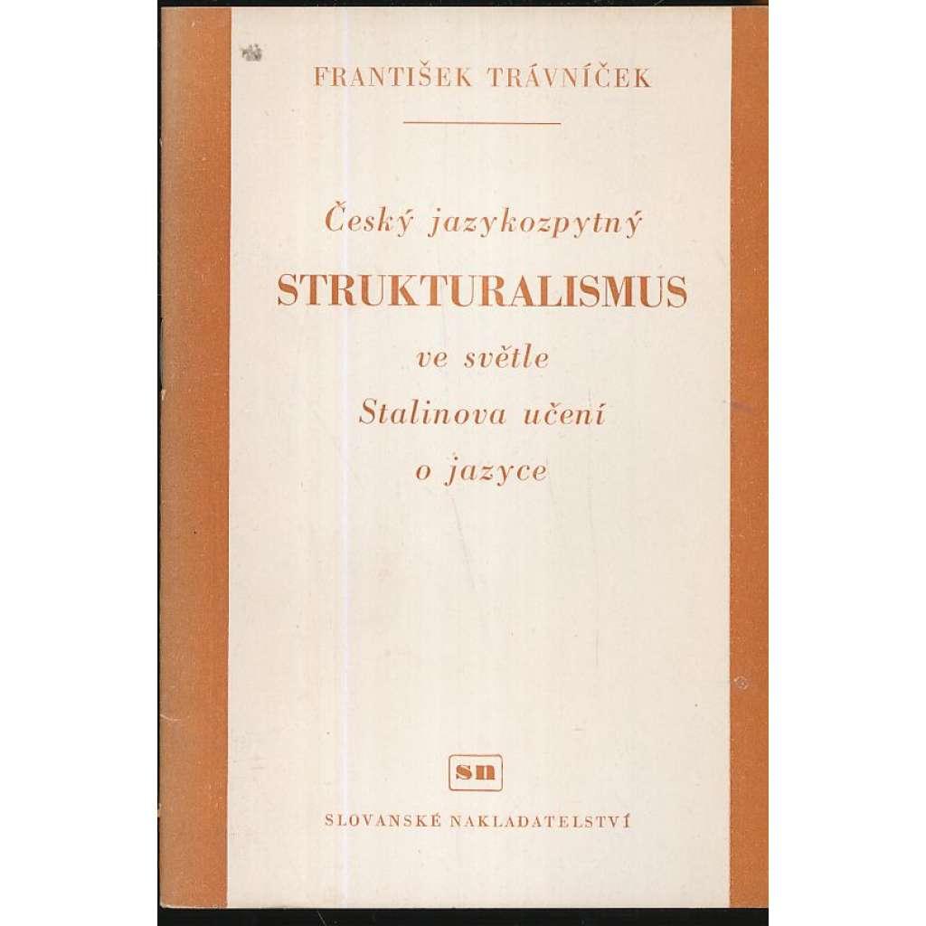 Český jazykozpytný strukturalismus...