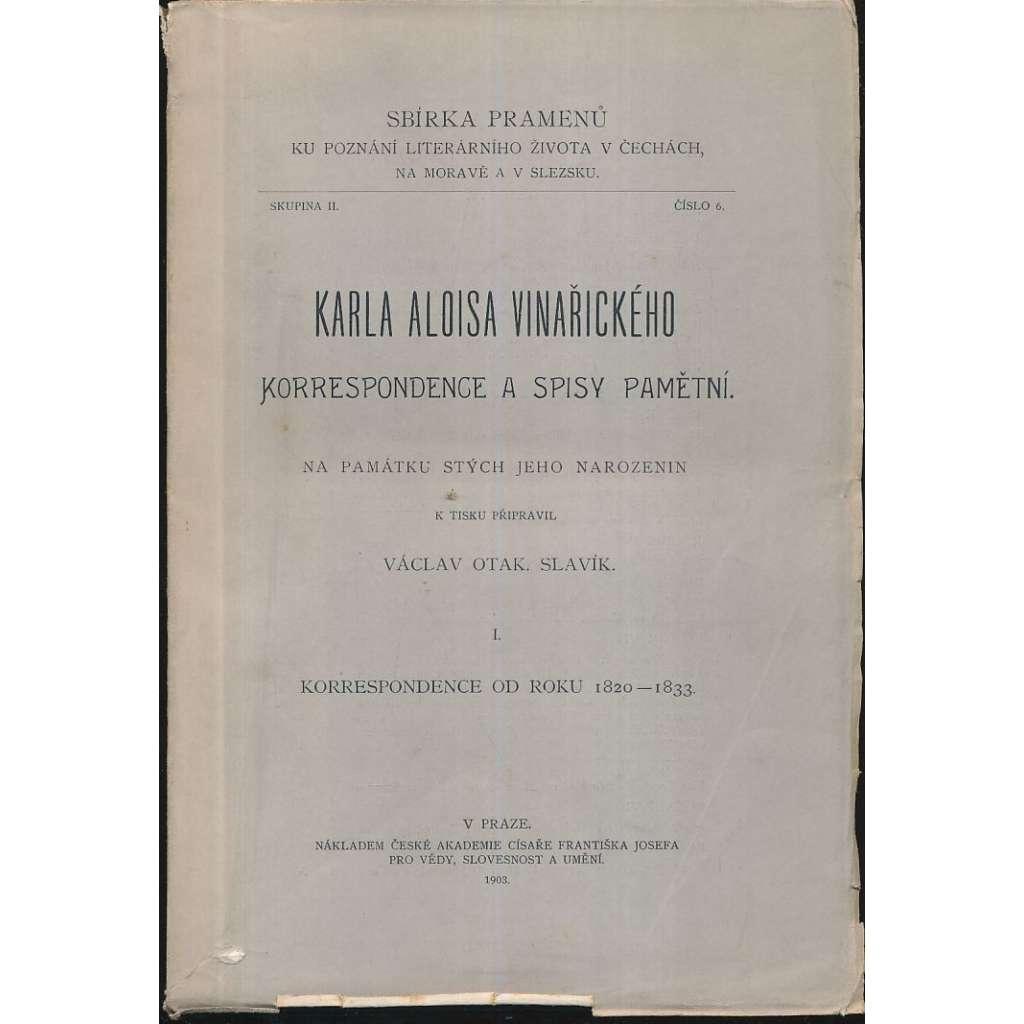 Karla Aloisa Vinařického korespondence..I.díl