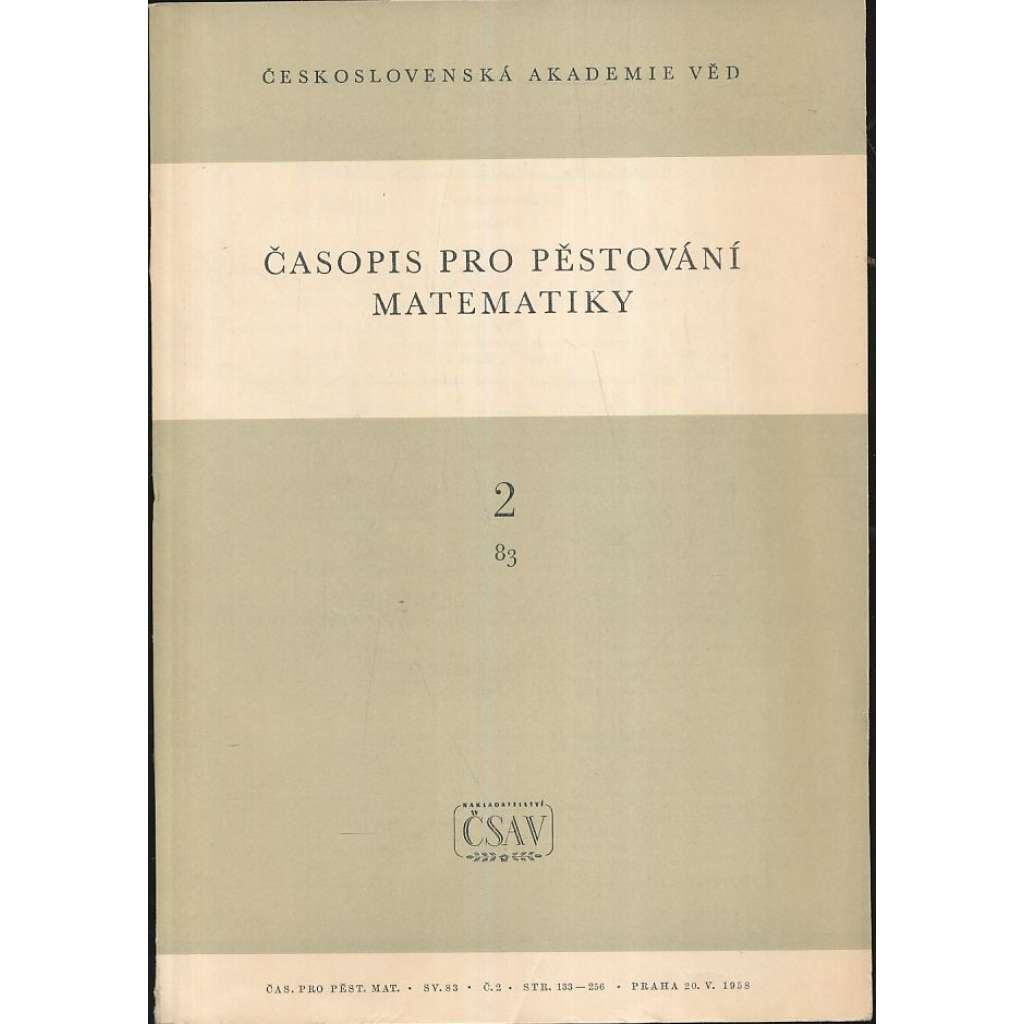 Časopis pro pěstování matematiky, 1958, roč.83/2