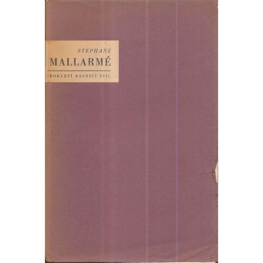 Prokletí básníci, sv. VIII: Stéphane Mallarmé