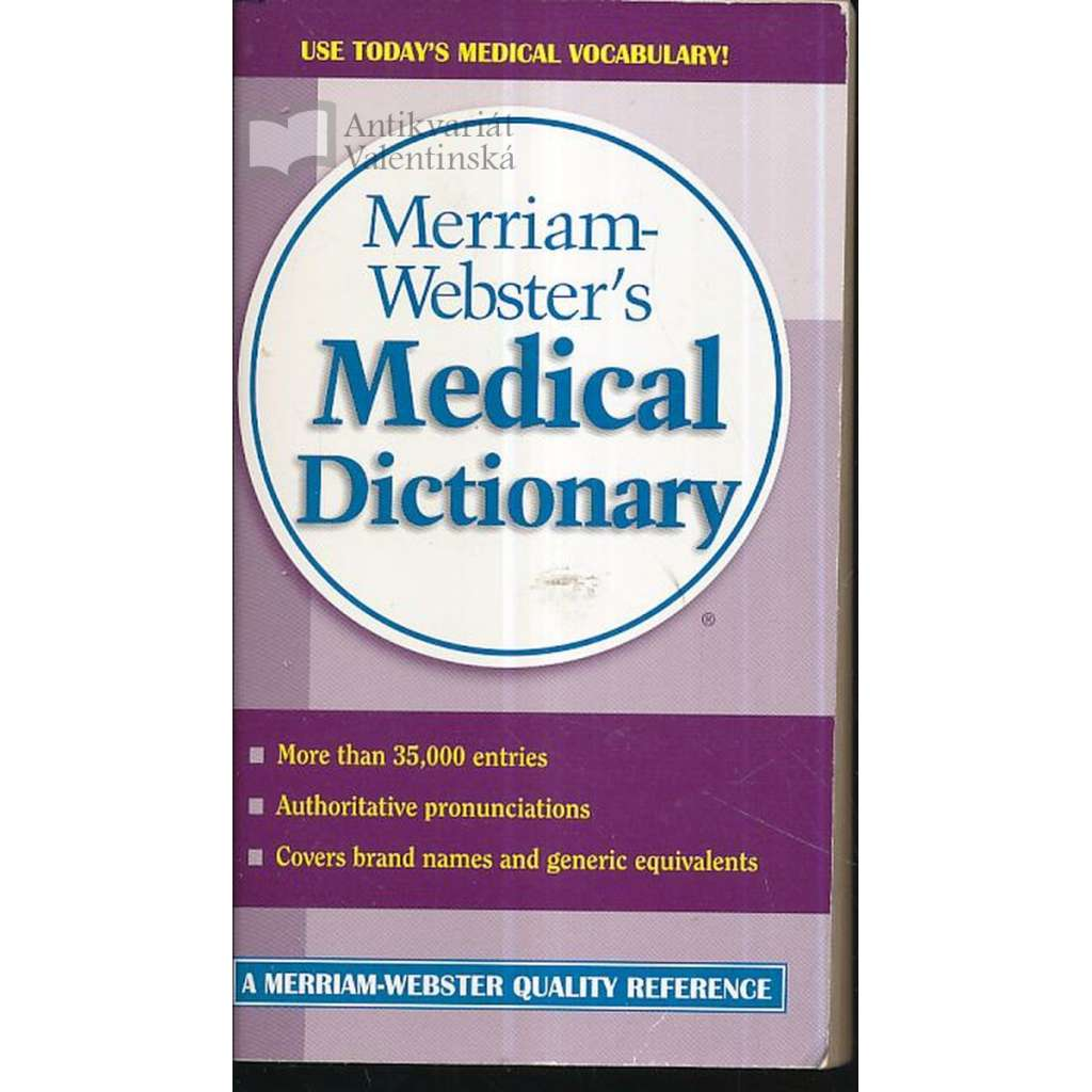 Merriam-Webster´s Medical Dictionary