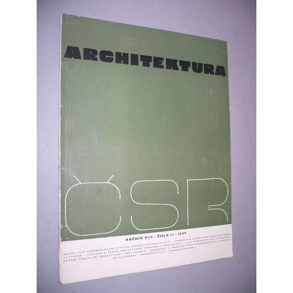 Architektura ČSR, č.12/ ročník VIII.(1949)