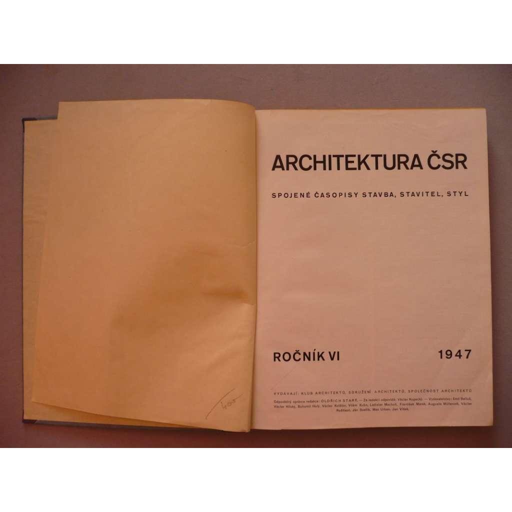 Architektura, ročník VI., 1947 (Spojené časopisy Stavba, Stavitel, Styl), časopis