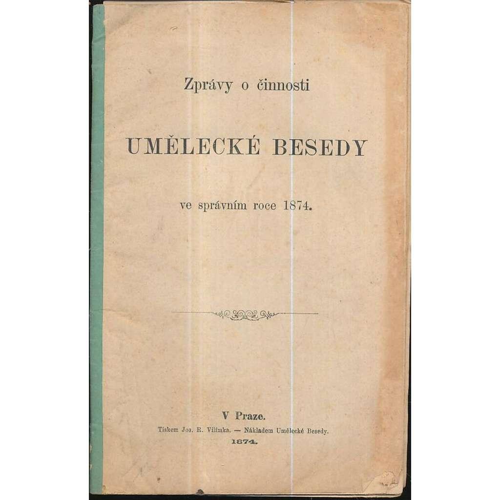 Zprávy o činnosti Umělecké Besedy 1874