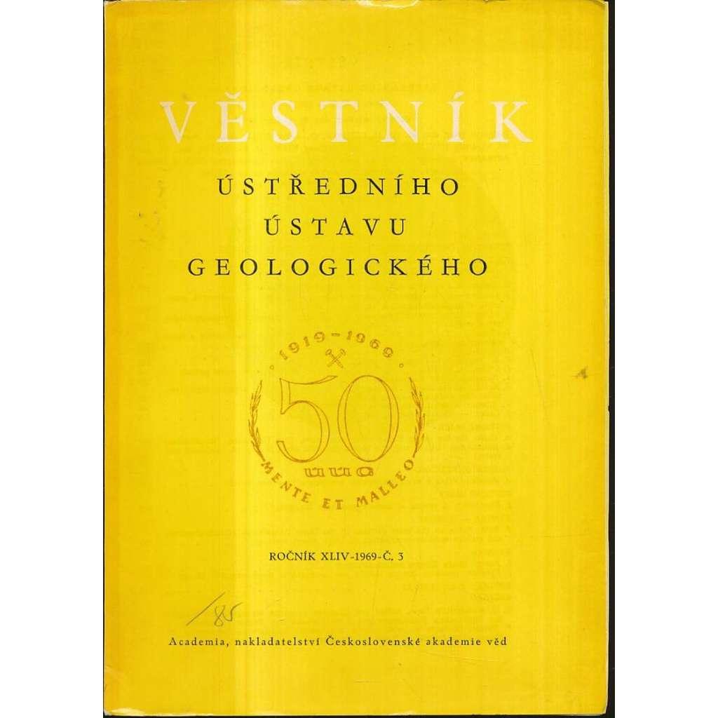 Věstník Ústředního ústavu geologického, roč. XLIV/1969, č. 3