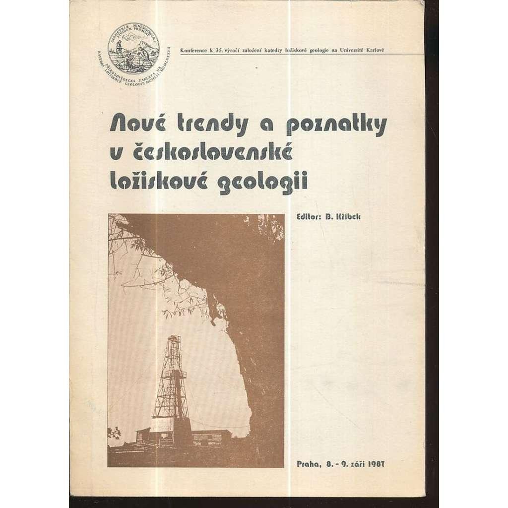 Nové trendy a poznatky v československé ložiskové geologii