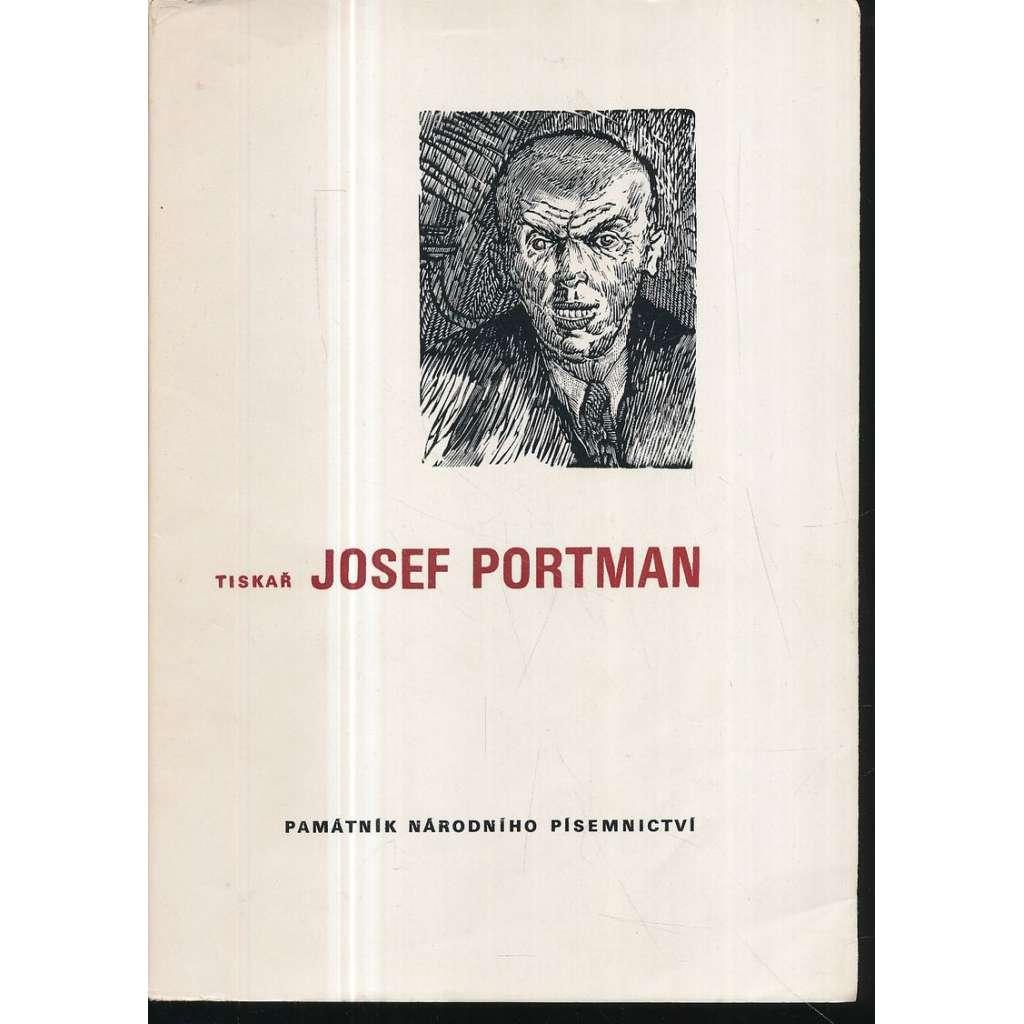 Tiskař Josef Portman
