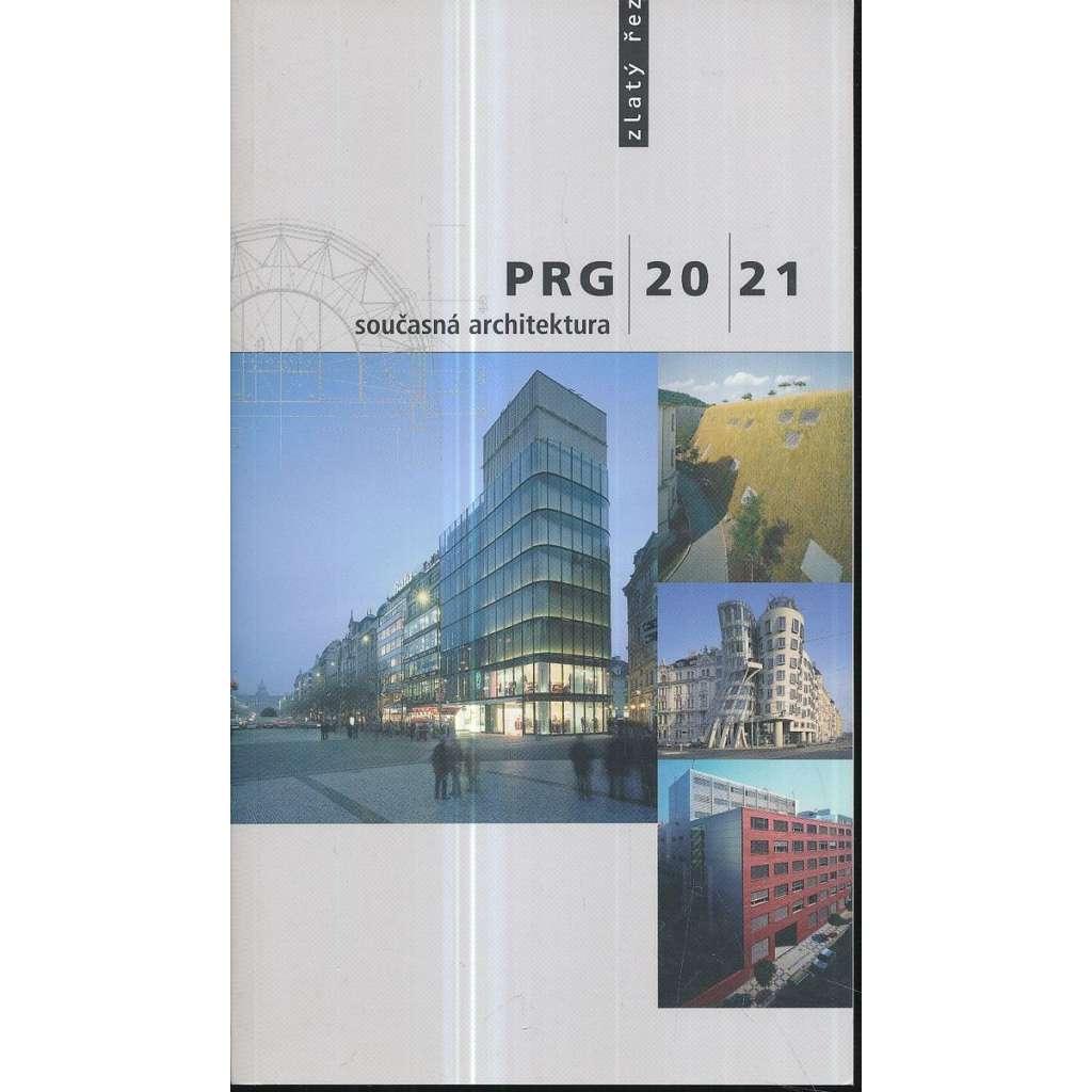 PRG 20/21: Současná architektura