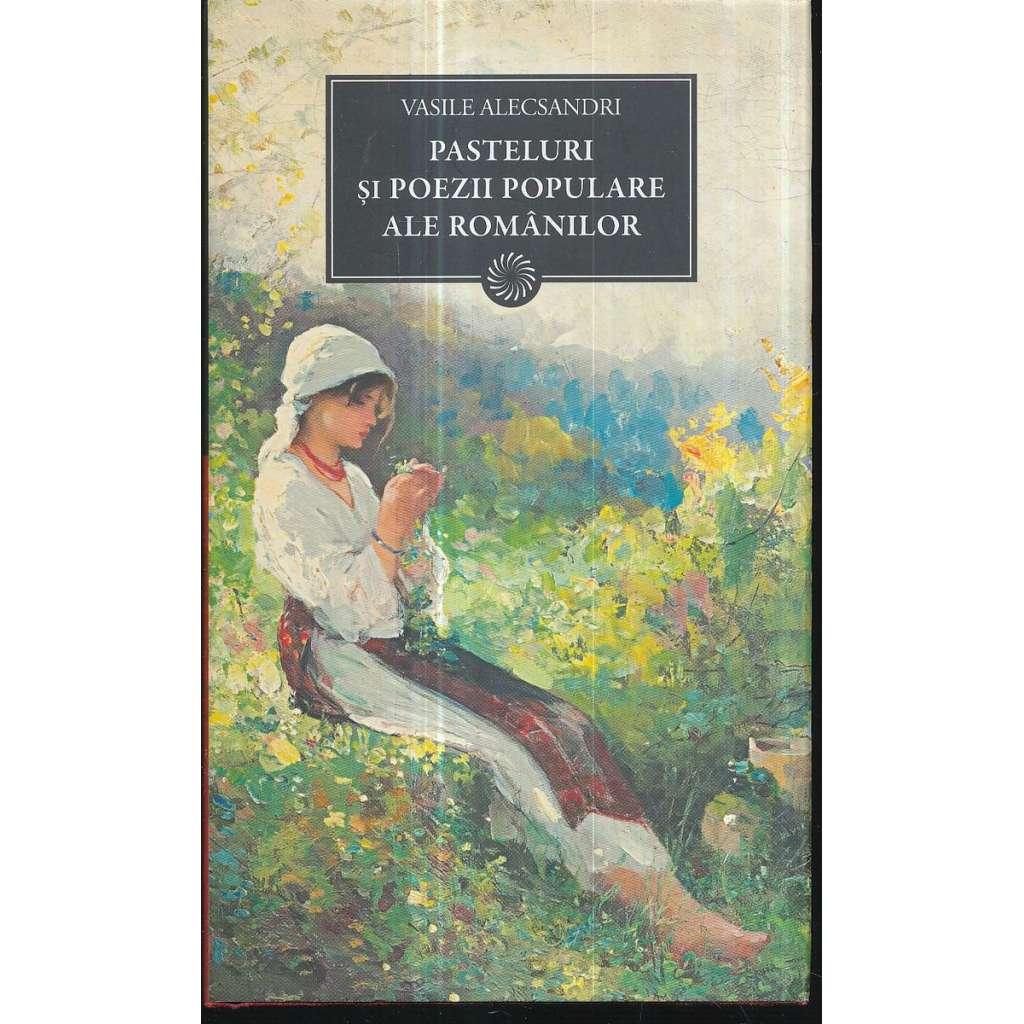 Pasteluri si poezii populare ale românilor
