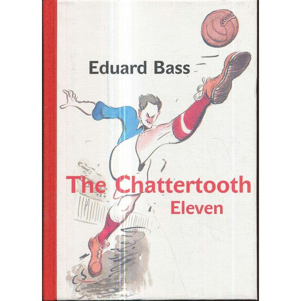 The Chattertooth Eleven (Klapzubova jedenáctka)