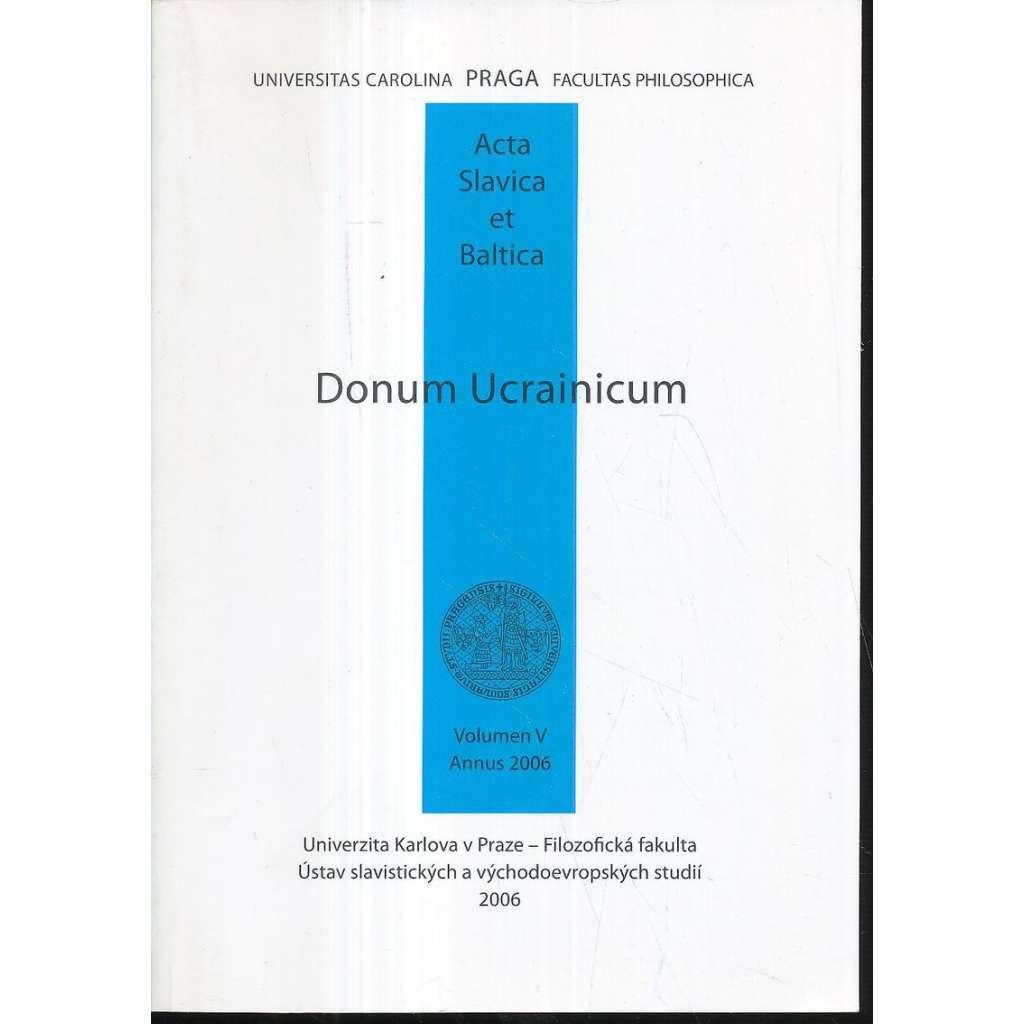 Donum Ucrainicum. Sborník u příležitosti významného živ.jubilea A.Morávkové...
