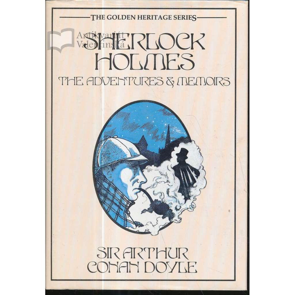 Sherlock Holmes. The Adventures & Memoirs