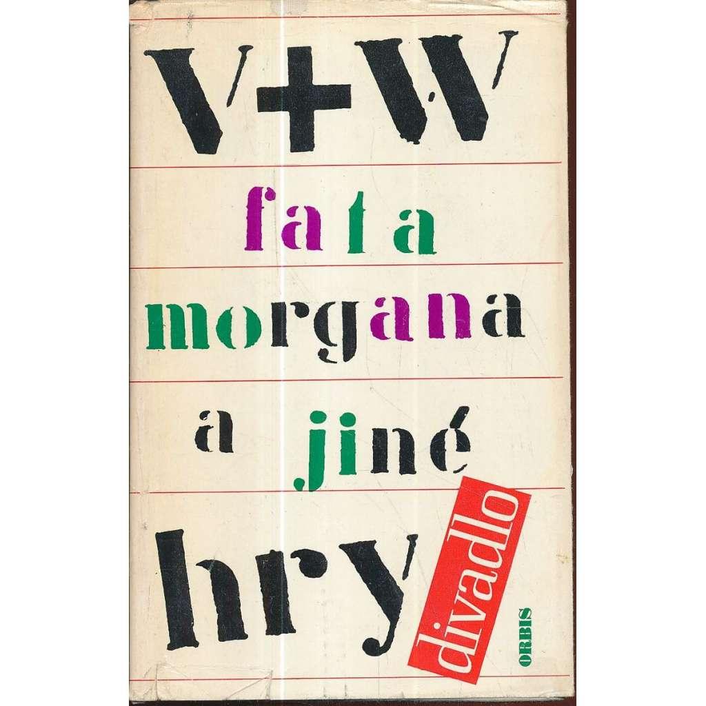 Fata Morgana a jiné hry