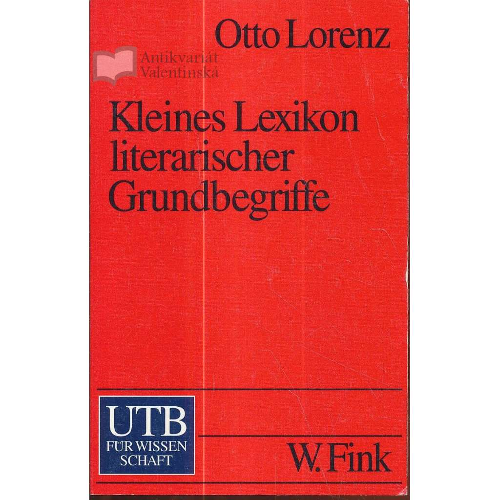 Kleines Lexikon literarischer Grundbegriffe