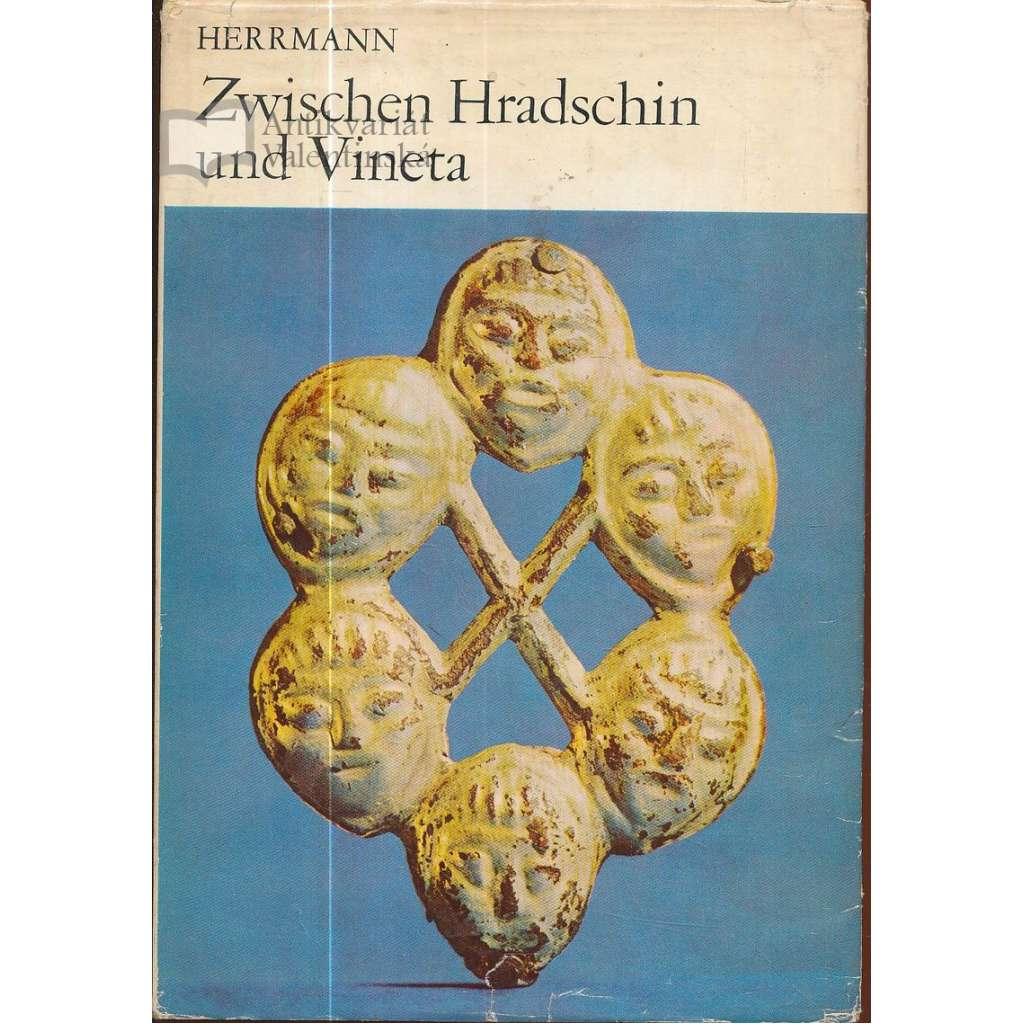Zwischen Hradschin und Vineta