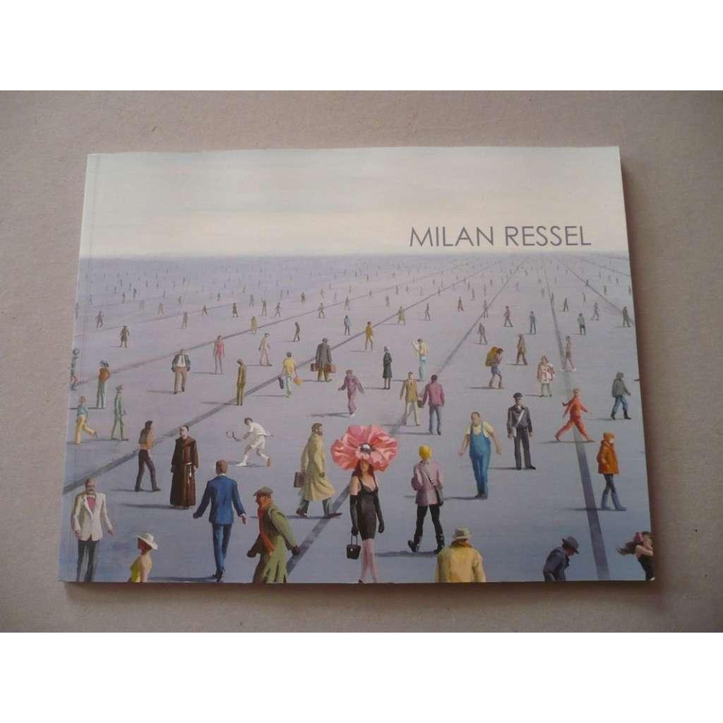 Milan Ressel : Něco se mění, něco zůstává
