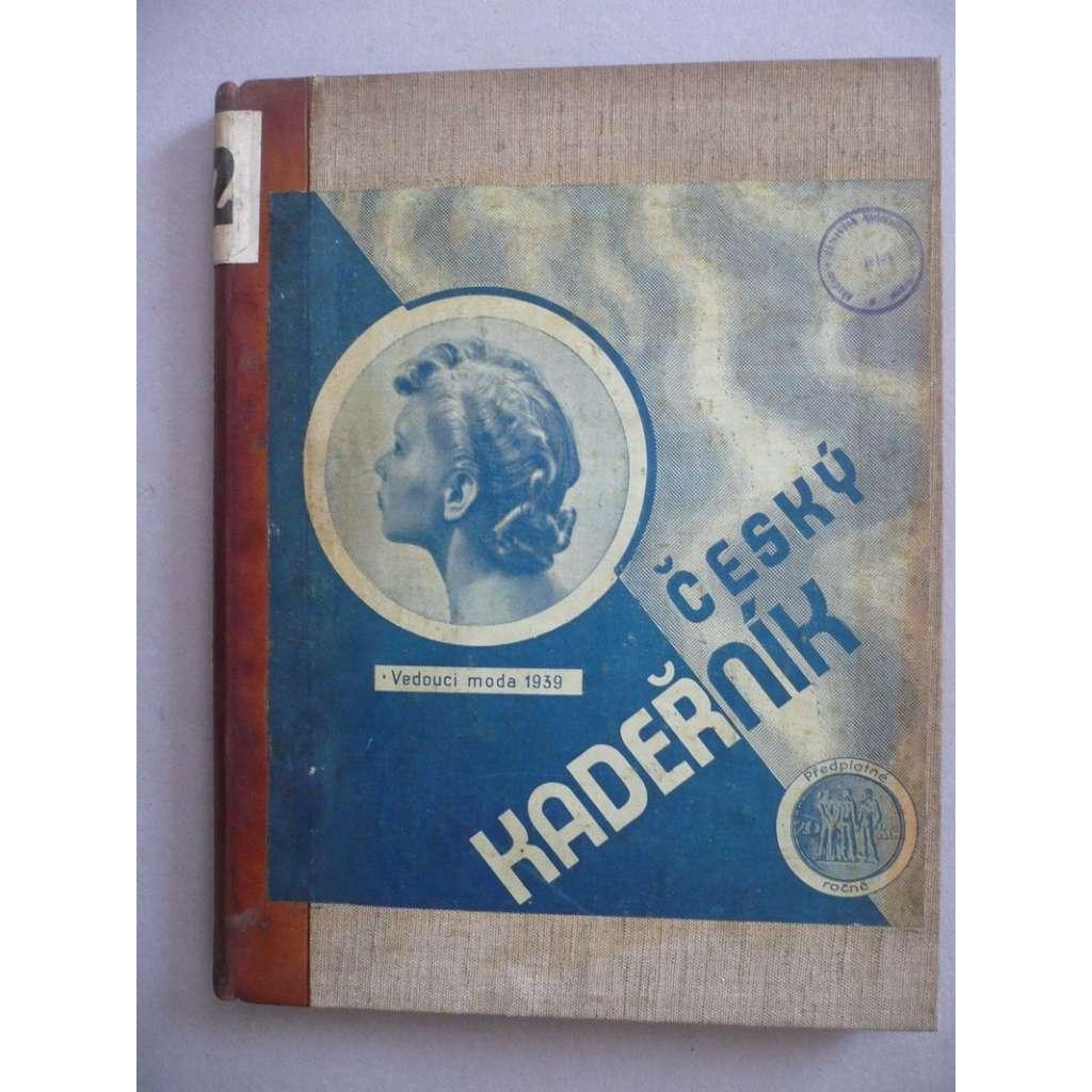 Český kadeřník, roč. III. (1939) - (kadeřnictví, móda)