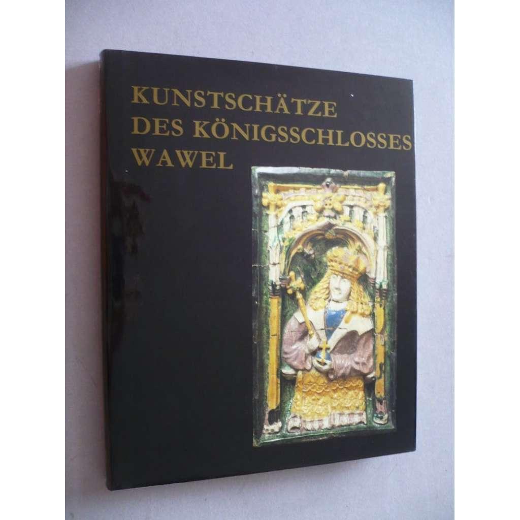 Kunstschätze des Königsschlosses Wawel