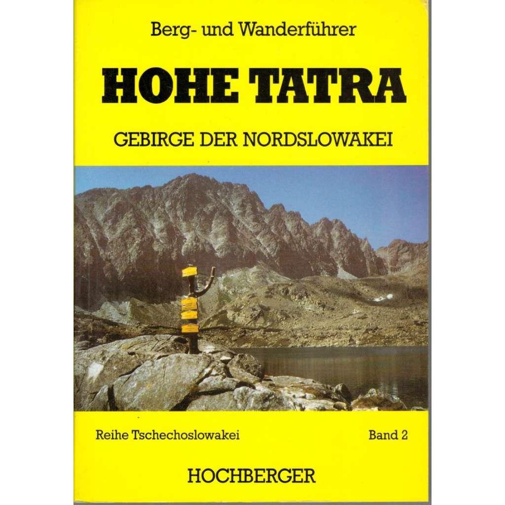 Hohe Tatra: Gebirge der Nordslowakei, 2  (Vysoké Tatry - Průvodce v němčině)