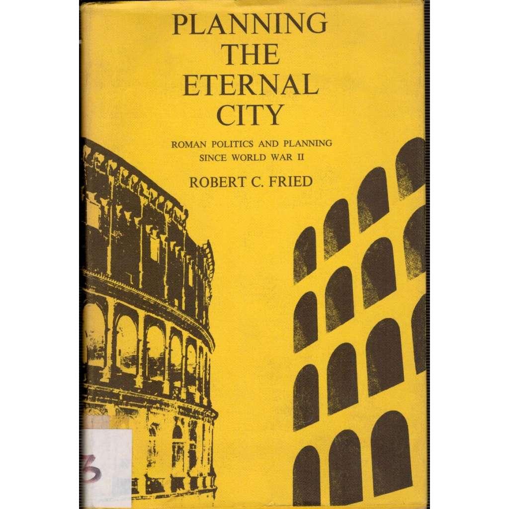 Planning the Eternal City