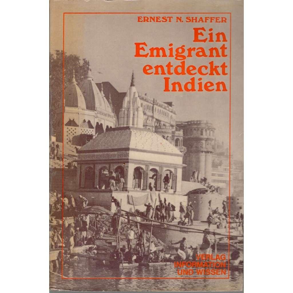 Ein Emigrant entdeckt Indien