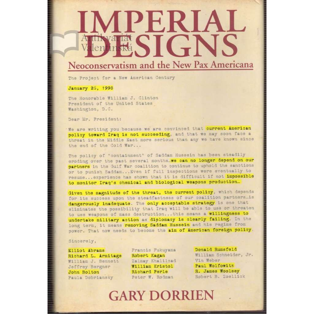 Imperial Designs - Neoconservatism and the New Pax Americana
