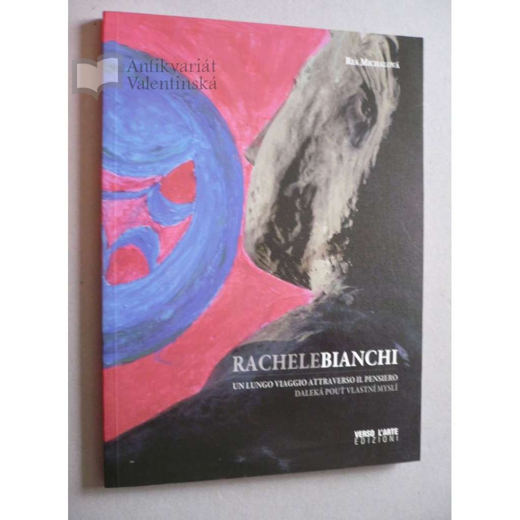 Rachele Bianchi - Daleká pouť vlastní myslí