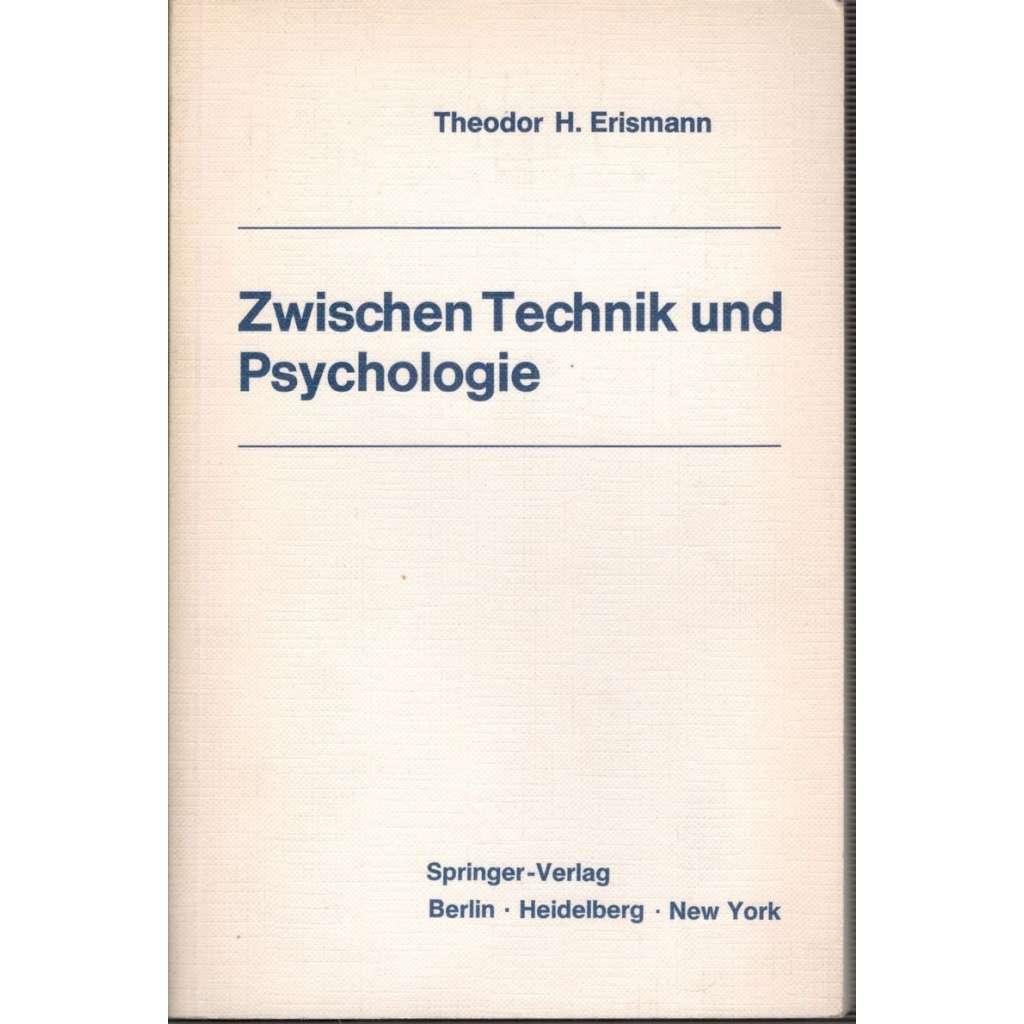Zwischen Technik und Psychologie (Mezi technologií a psychologií)