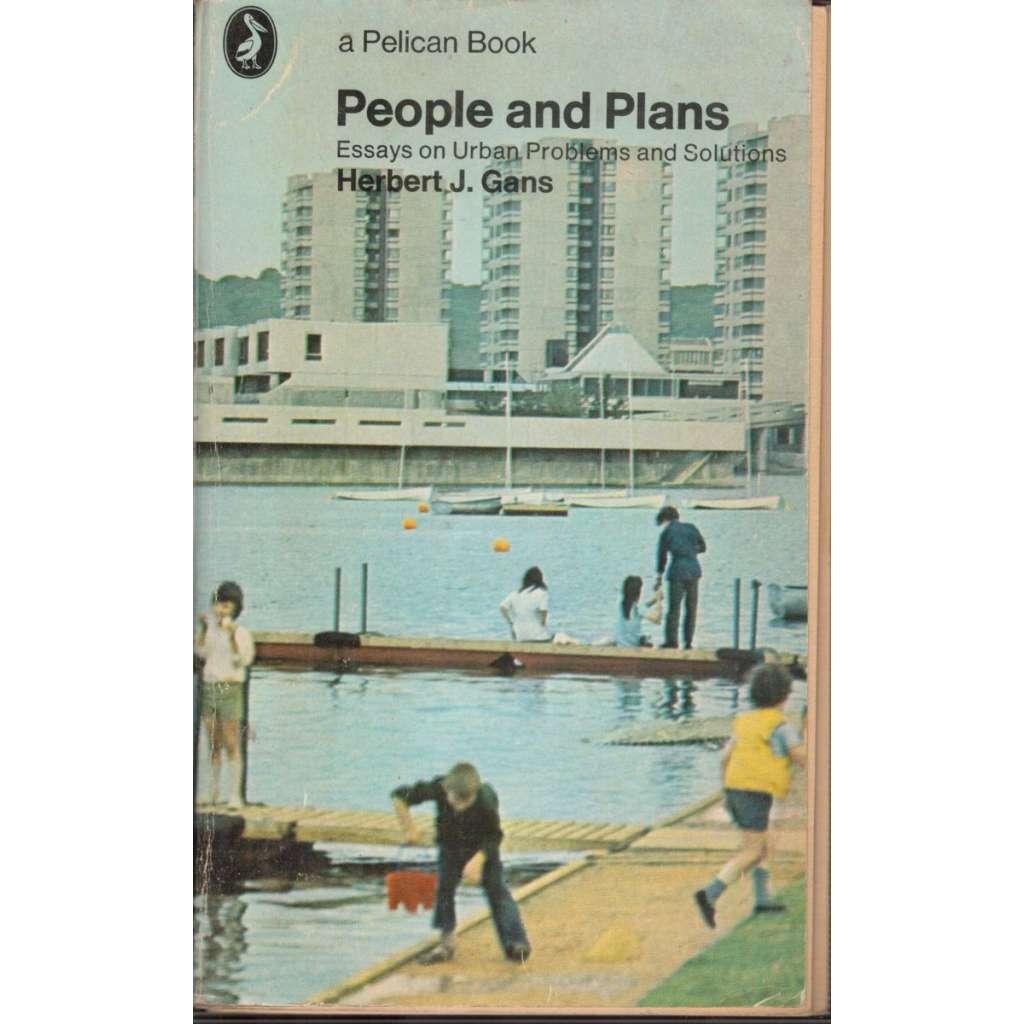 People and Plans : Essays on Urban Problems and Solutions (Eseje o městských problémech a řešeních)