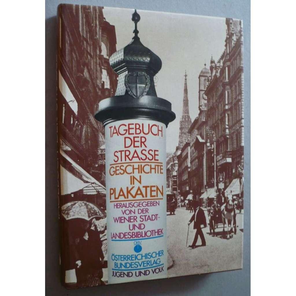 Tagebuch der Strasse (plakáty, propaganda)