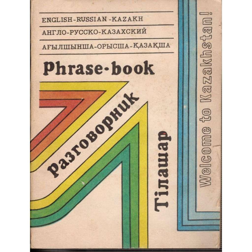 English-Russian-Kazakh Phrase-book (Anglicko-rusko-kazašská konverzace)