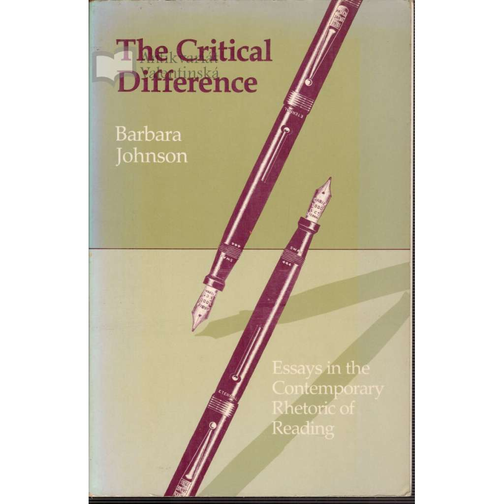 The Critical Difference (Kritický rozdíl - Eseje)