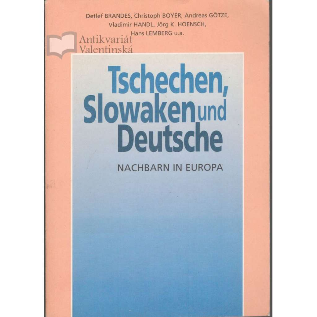 Tschechen, Slowaken und Deutsche