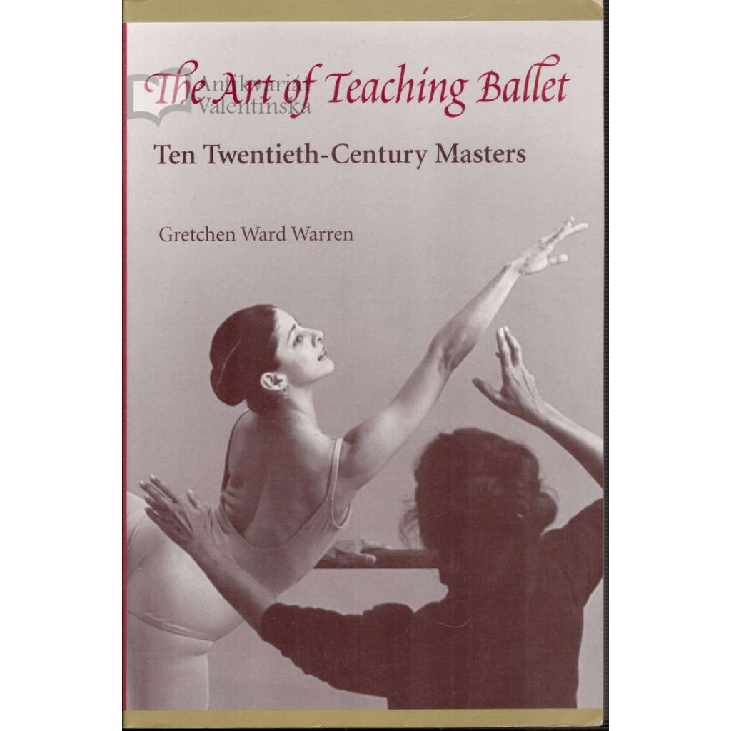 The Art of Teaching Ballet (Umění učit balet)
