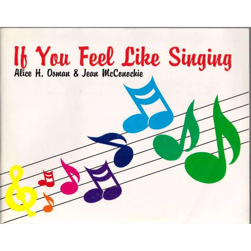 If you Feel Like Singing