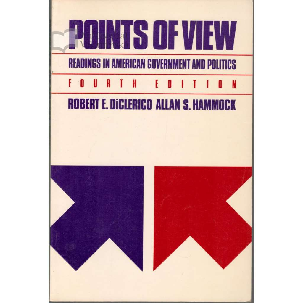 Points of View: Readings in American Government and Politics
