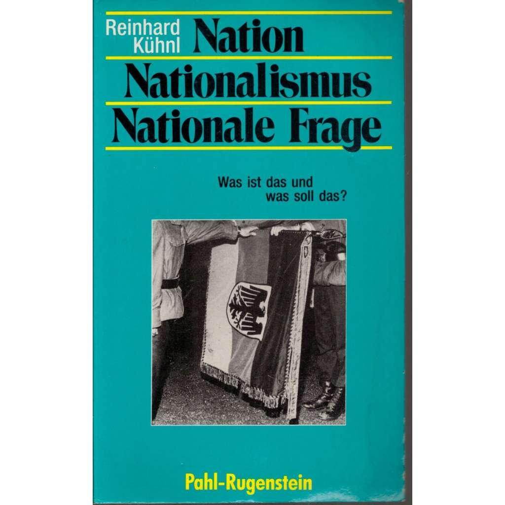 Nation, Nationalismus, Nationale Frage