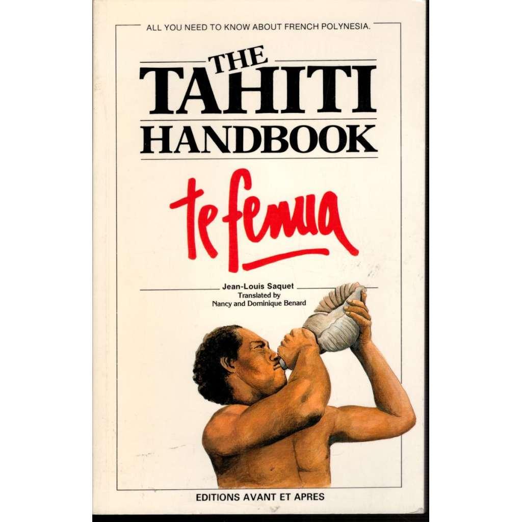 The Tahiti Handbook (Tahiti - historie, průvodce)