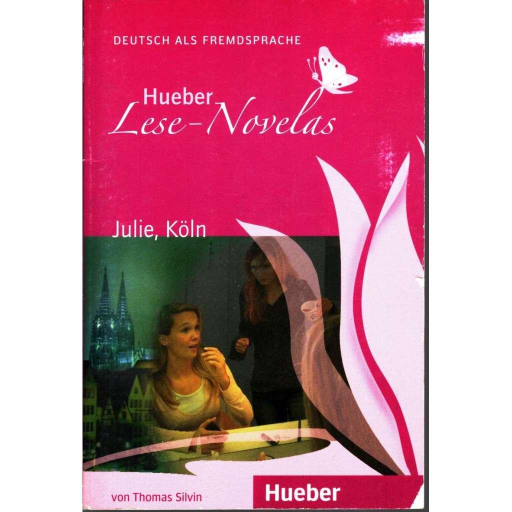 Hueber Lese-Novelas (A1): Julie, Köln (výuka němčiny)