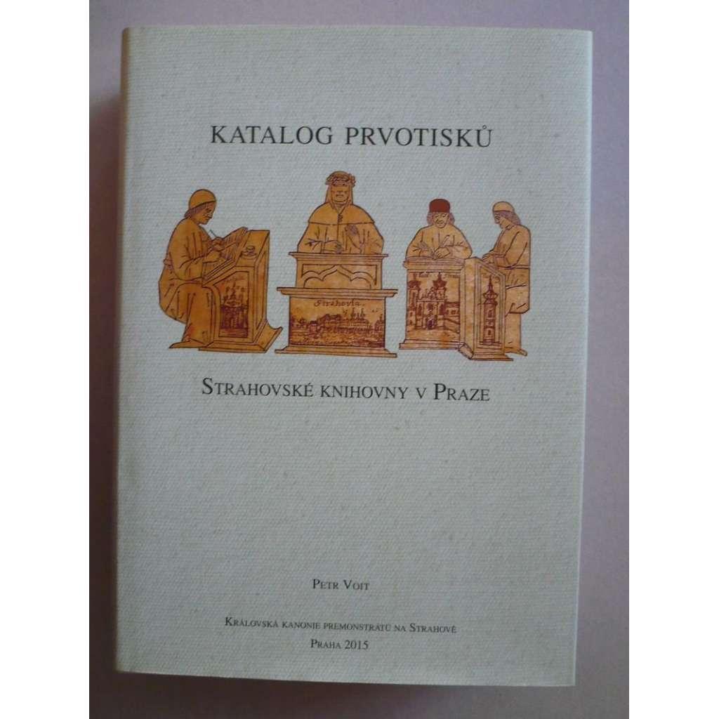 Katalog prvotisků Strahovské knihovny v Praze