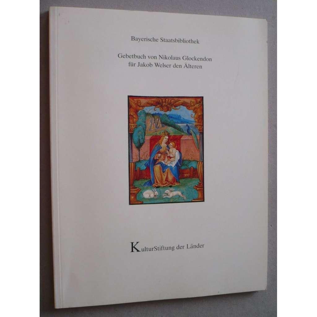 Gebetbuch von Nikolaus Glockendon für Jakob Welser den Älteren