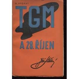 T. G. M. a 28. říjen (T. G. Masaryk)