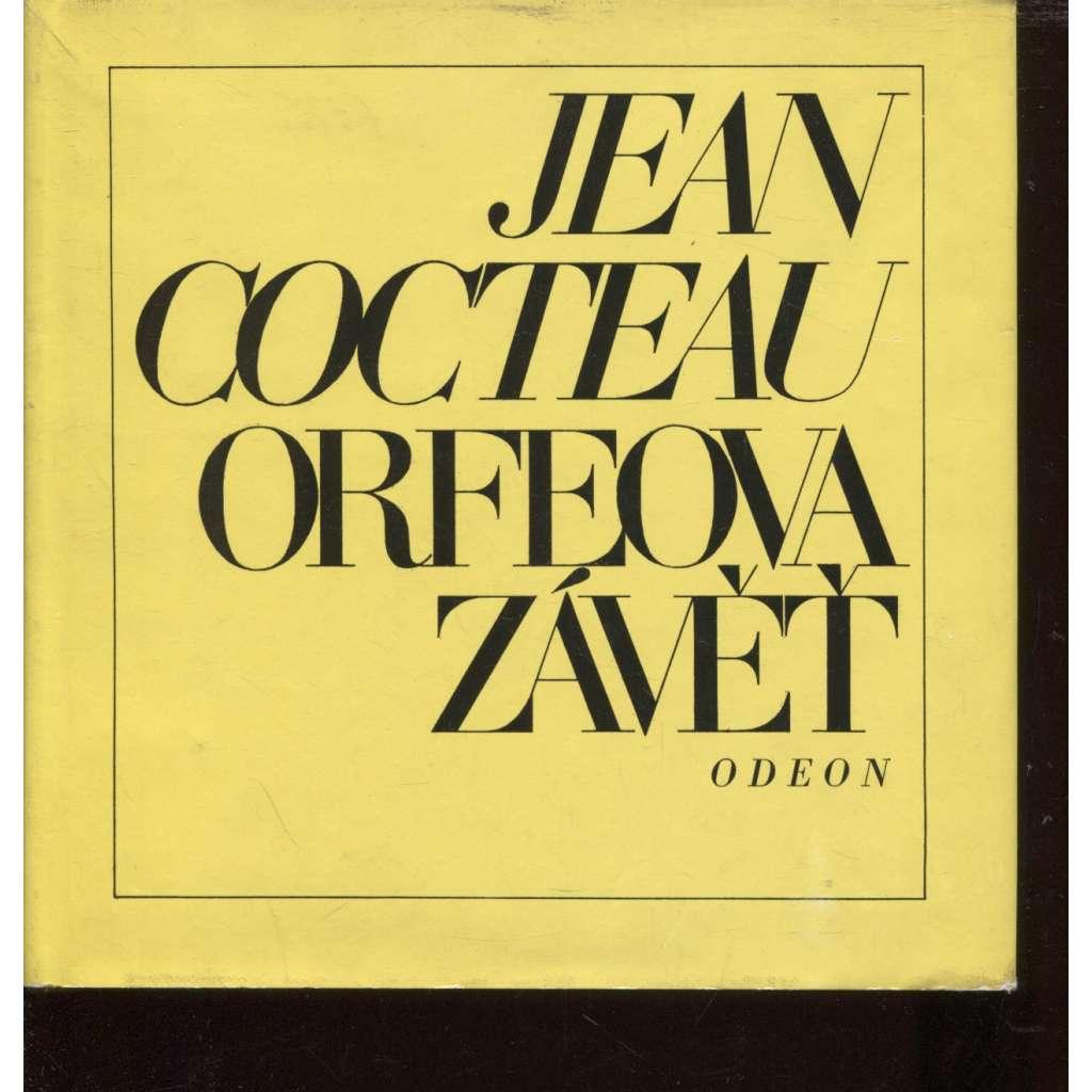 Orfeova závěť. Výbor z díla Cocteau