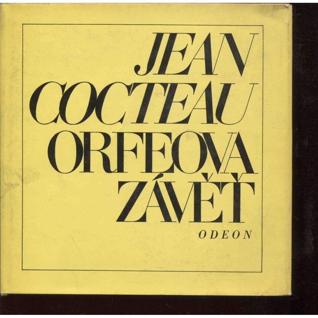 Orfeova závěť. Výbor z díla Cocteau (poezie)