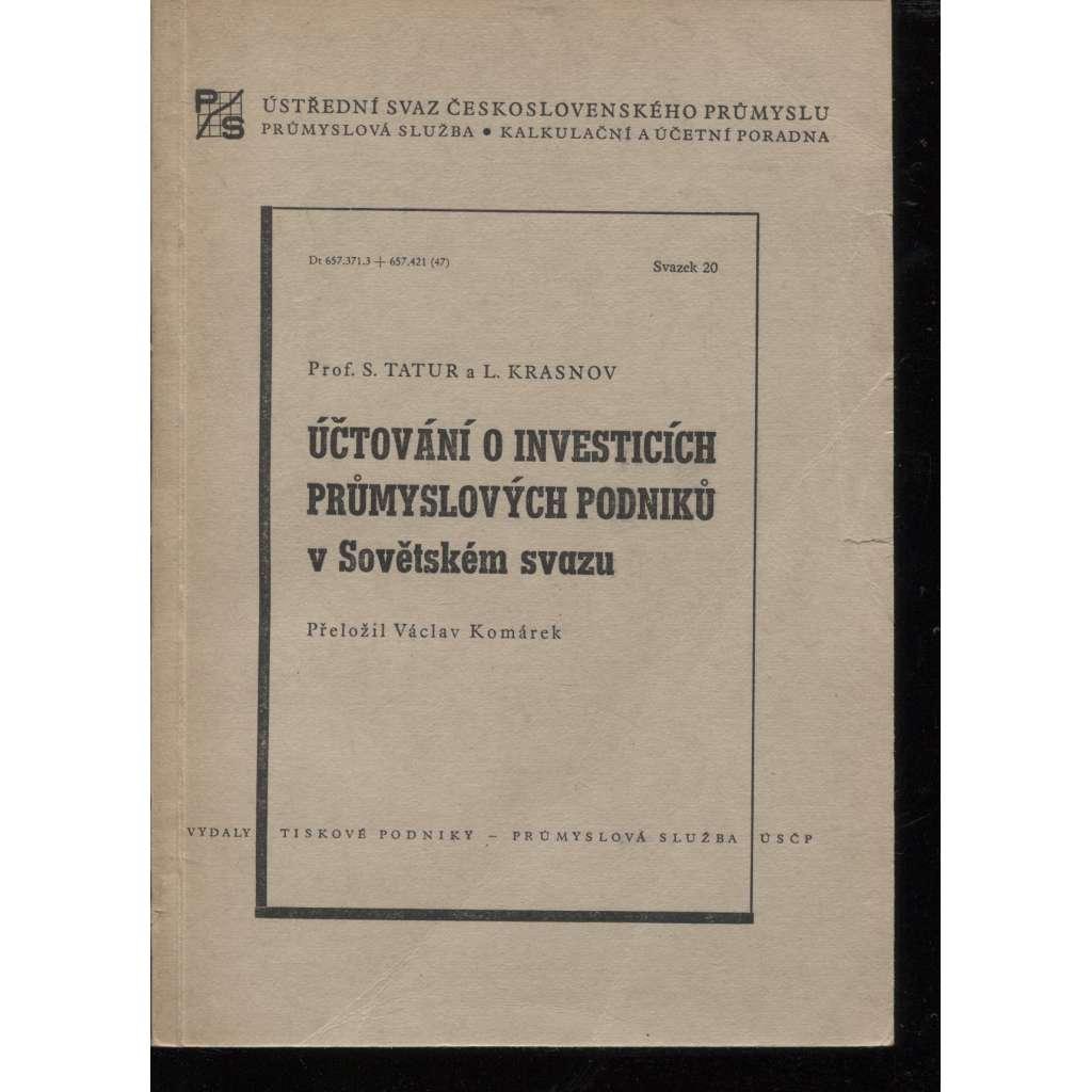 Účtování o investicích průmyslových podniků v Sovětském svazu
