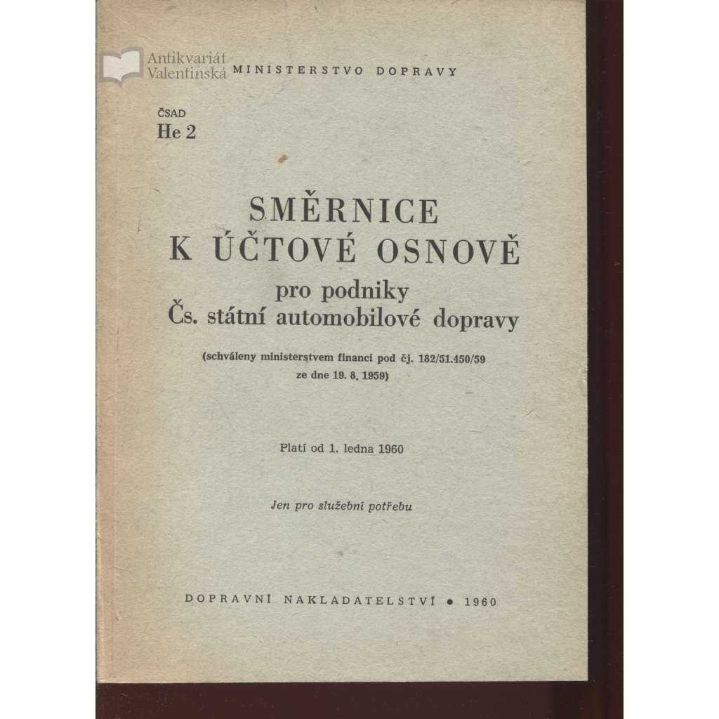 Směrnice k účtové osnově pro podniky Čs. státní automobilové dopravy (automobilová doprava)