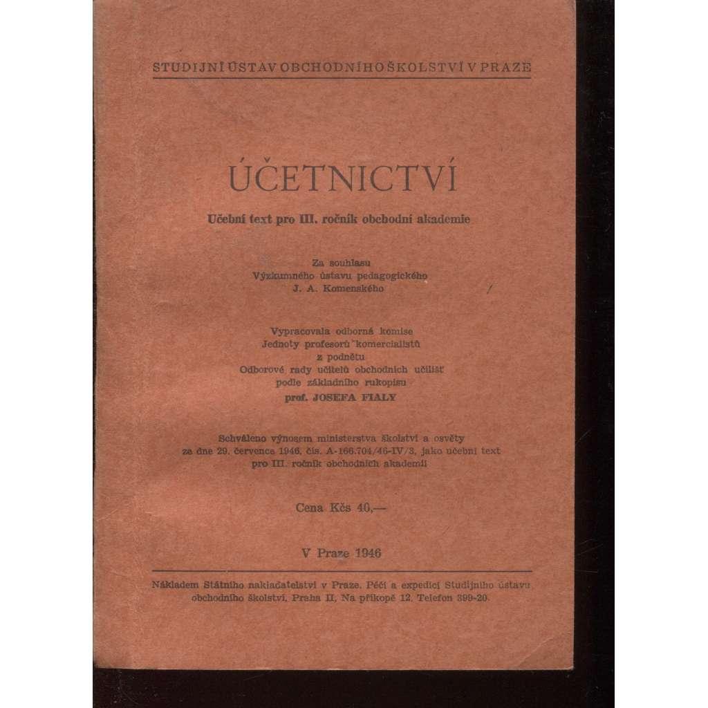 Účetnictví. Učební text pro III. ročník obchodní akademie