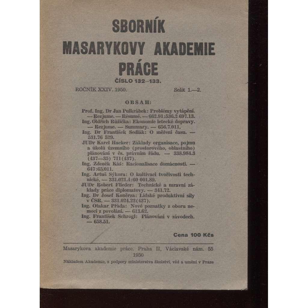 Sborník Masarykovy akademie práce, číslo 132-133, ročník XXIV./1950