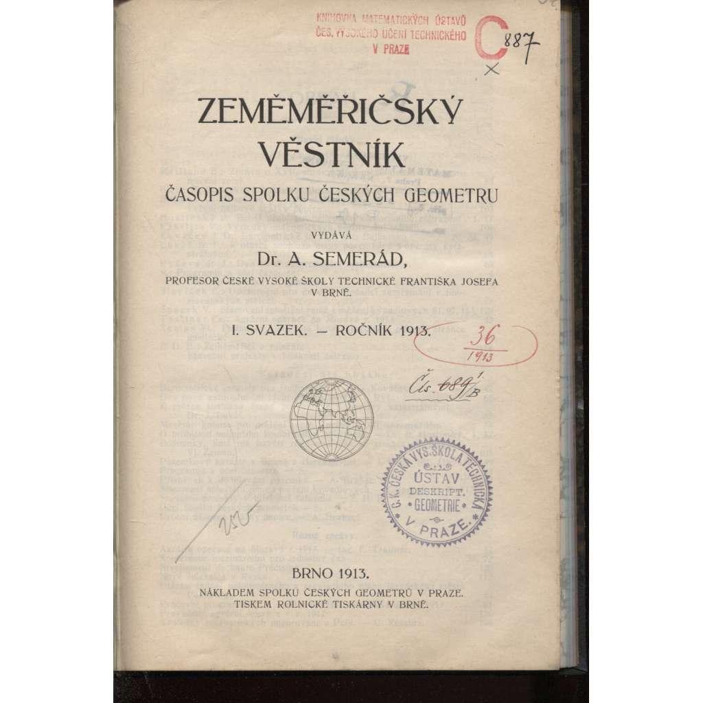 Zeměměřičský věstník. Ročník I., čísla 1.-10./1913. Časopis Spolku českých geometrů