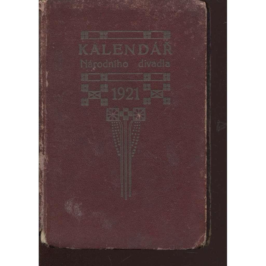 Kalendář Národního divadla v Praze na rok 1921 (Praha, Národní divadlo)
